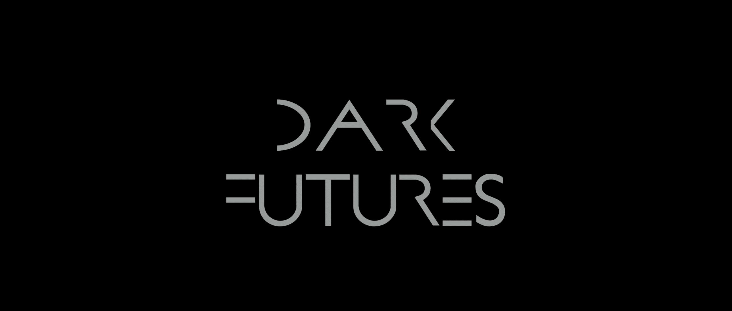 DARK FUTURES: Event on November 24th, 2015