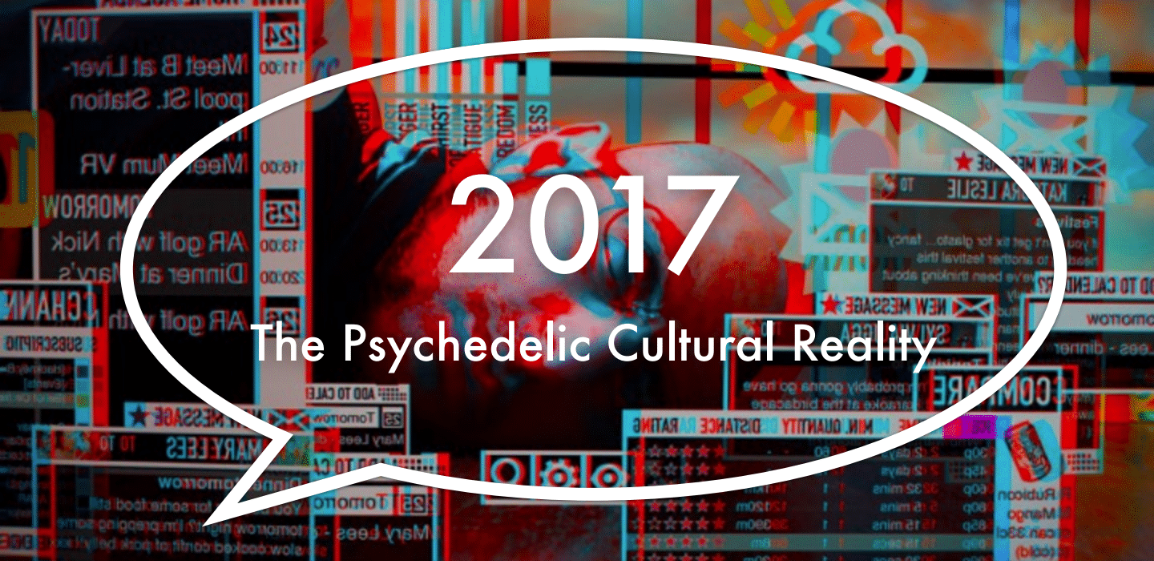 2017 TRENDS REPORT - THE PSYCHEDELIC CULTURAL REALITY - NIKOLAS BADMINTON