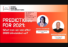 Predictions for 2021: What can we expect after 2020 blindsided us?