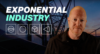 The Future of Exponential Industry